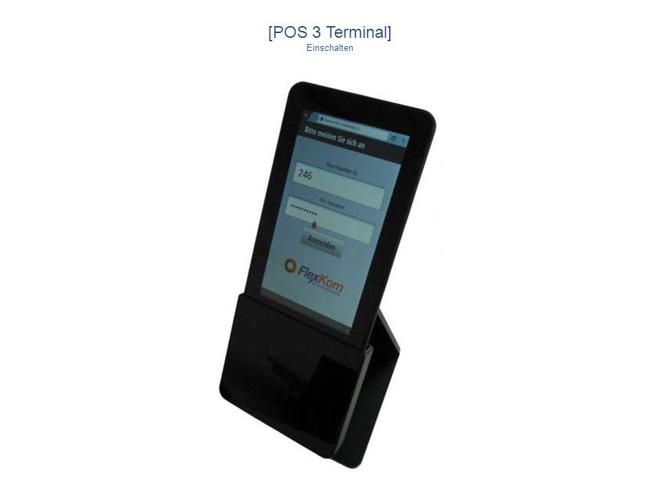 [POS 3 Terminal] Einschalten Genial einfach Einfach genial